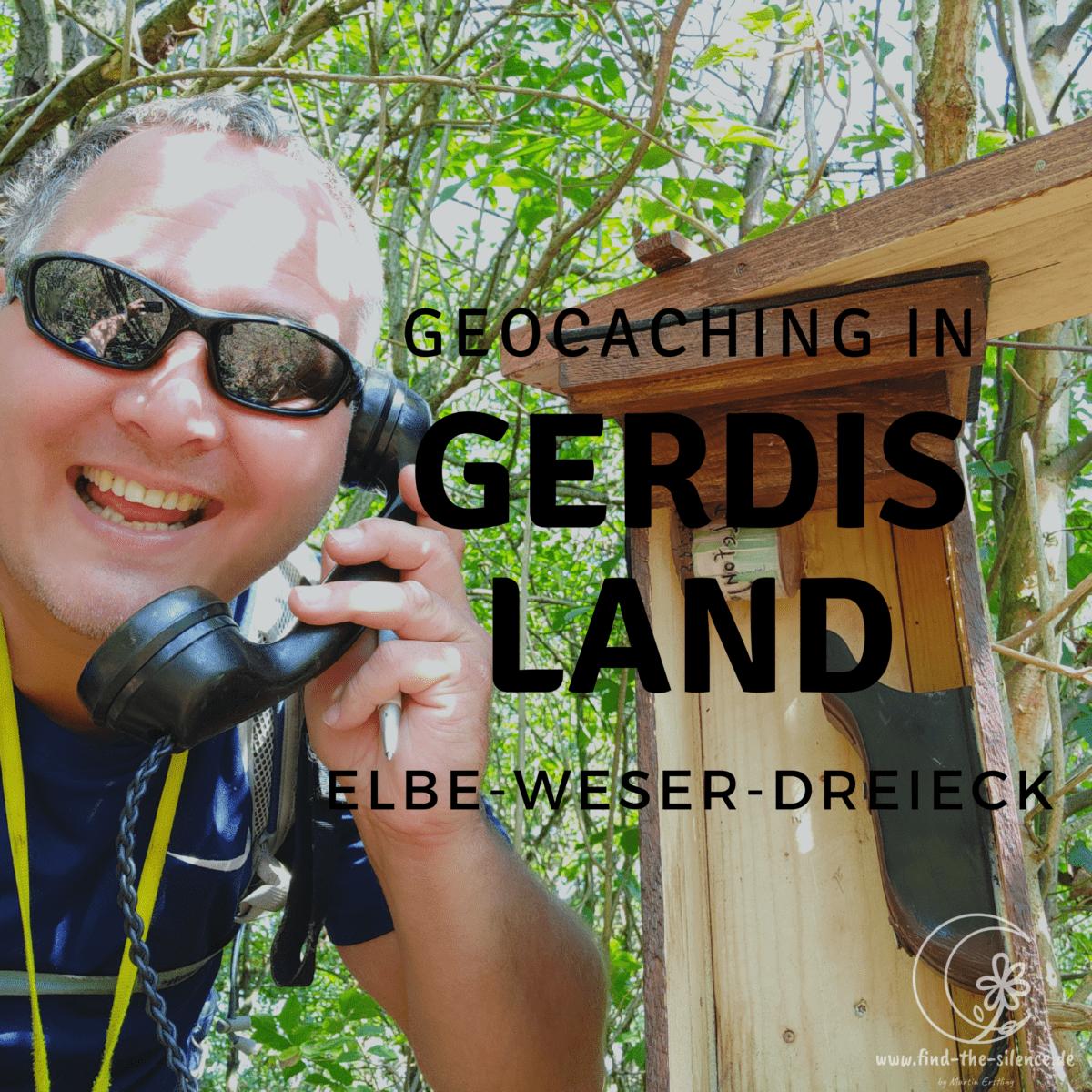 Geocaching in Gerdis Land