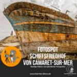 Schiffsfriedhof Camaret sur Mer